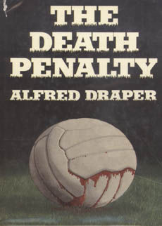 The Death Penalty by Draper Alfred