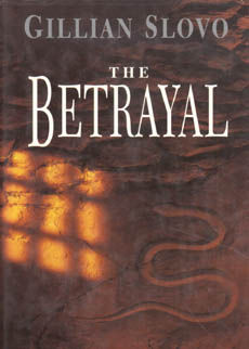 The Betrayal by Slovo Gillian