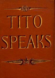 Tito Speaks by Tito and Vladimir Dedijer