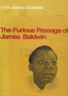 The Furious Passage Of James Baldwin by Eckman Fern Marja