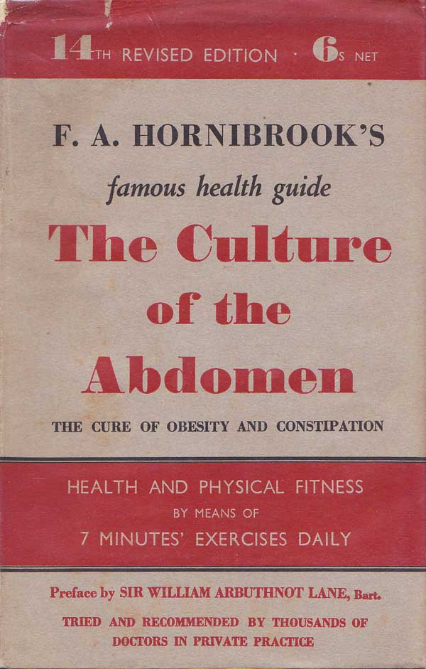 The Culture Of The Abdomen by Hornibrook, F.A.