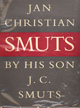 Jan Christian Smuts by Smuts J C