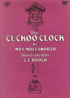 The Cuckoo Clock by Molrsworth Mrs