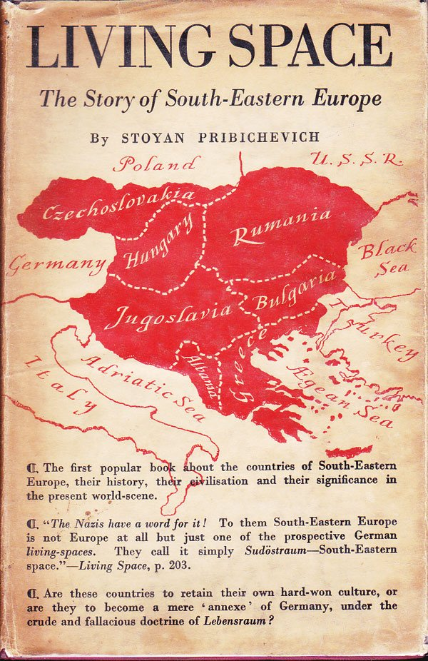 Living Space - the Story of South-Eastern Europe by Pribichevich, Stoyan