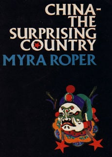 China The Surprising Country by Roper myra