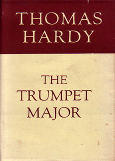 The Trumpet Major by Hardy Thomas