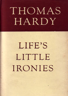 Lifes Little Ironies by Hardy thomas