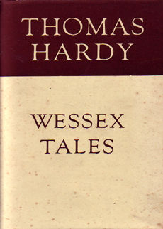 Wessex Tales by Hardy thomas