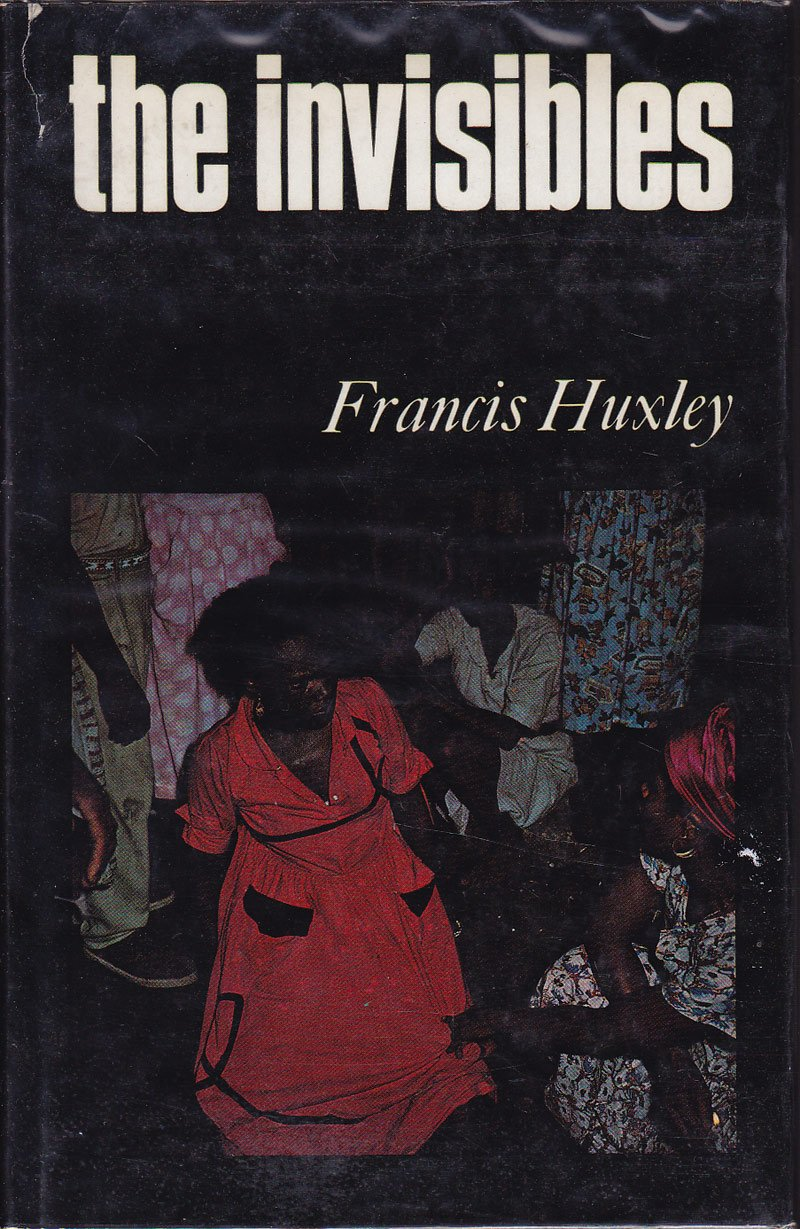 The Invisibles by Huxley, Frances