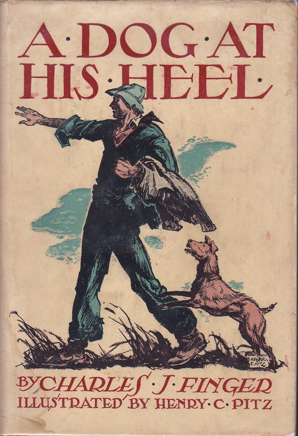 A Dog at His Heel by Finger, Charles J