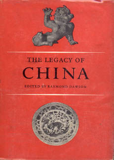 The Legacy Of China by Dawson Raymond