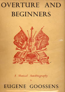 Overture And Beginners by Goossens Eugene