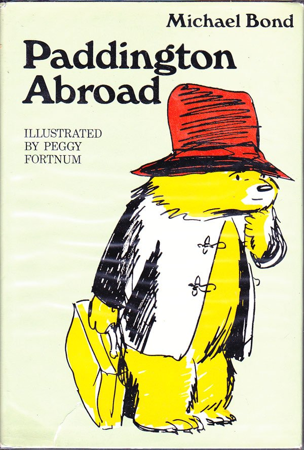 Paddington Abroad by Bond, Michael