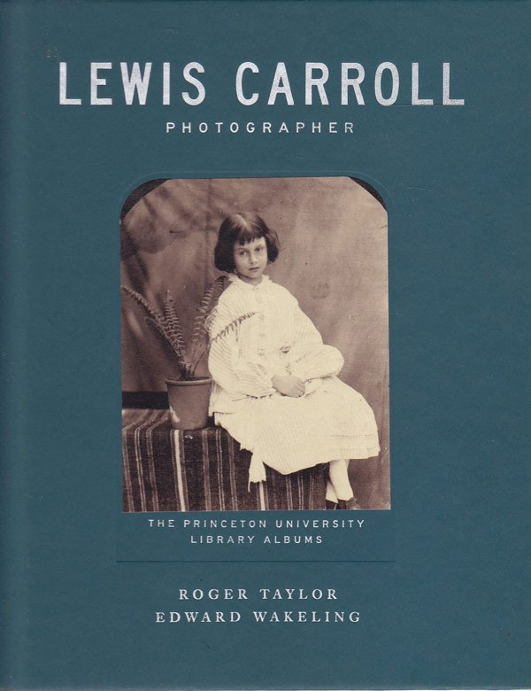 Lewis Carroll Photographer by Taylor, Roger and Edward Wakeling edit