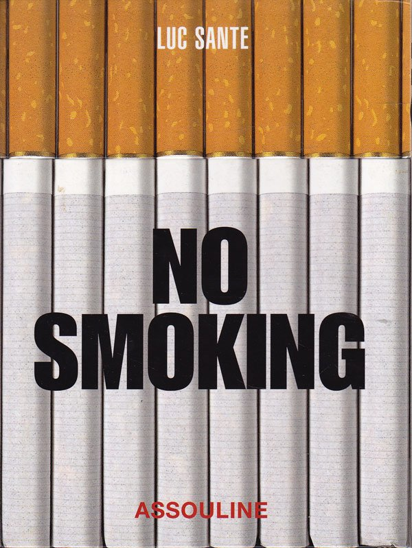 No Smoking by Sante, Luc