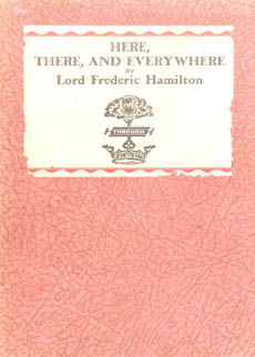 Here There And Everywhere by Hamilton Lord Frederic