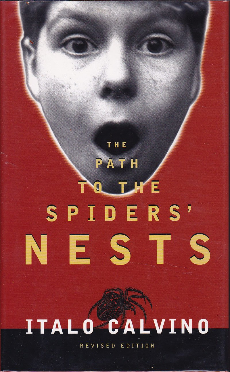 The Path to the Spiders' Nests by Calvino, Italo
