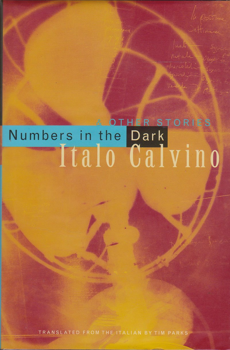 Numbers in the Dark and Other Stories by Calvino, Italo