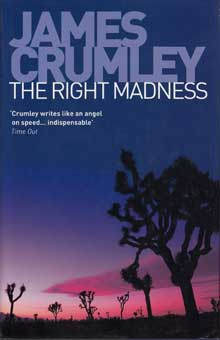 The Right Madness by Crumley James