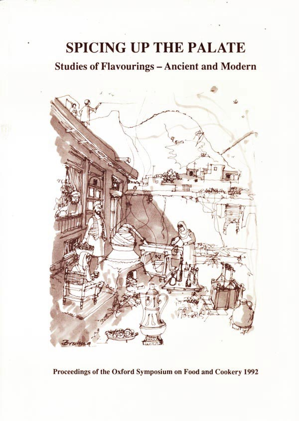 Oxford Symposium on Food and Cookery 1992 - Studies of Flavourings - Ancient and Modern by Walker, Harlan edits