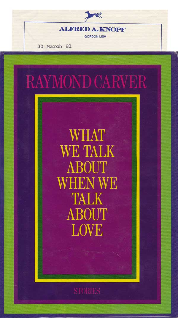 What We Talk About When We Talk About Love by Carver, Raymond