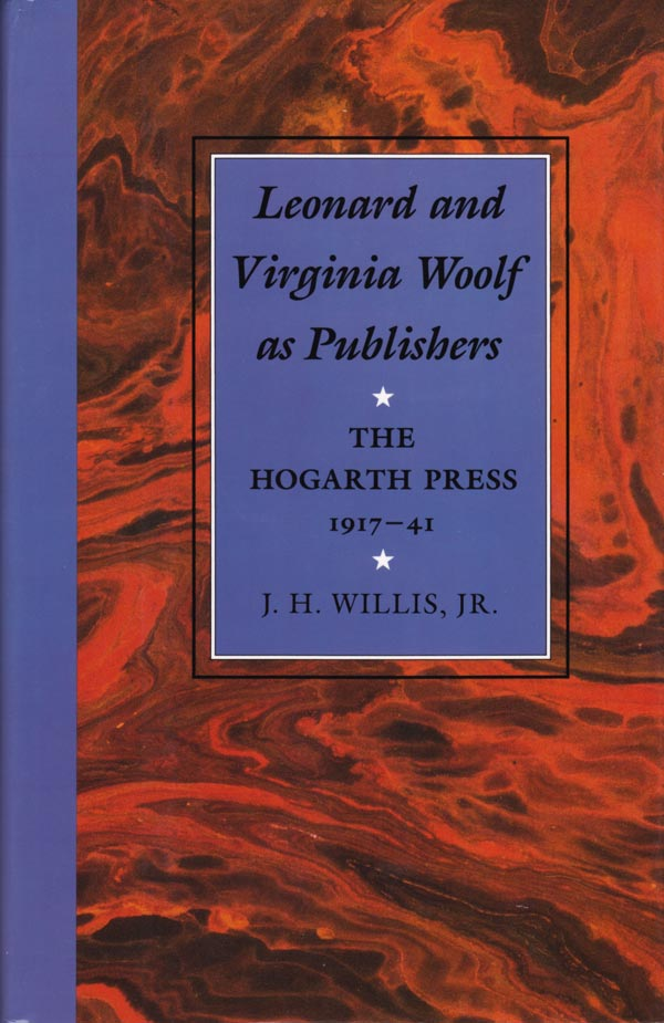 Leonard and Virginia Woolf as Publishers by Willis Jr., J.H.