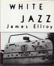 White Jazz by Ellroy, James