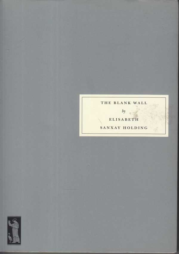 The Blank Wall by Holding, Elisabeth Sanxay