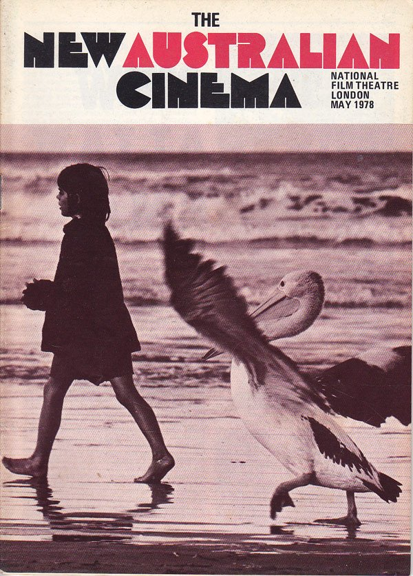 The New Australian Cinema 1971-1977 by Metcalf, Shirley and Donald Milne compile