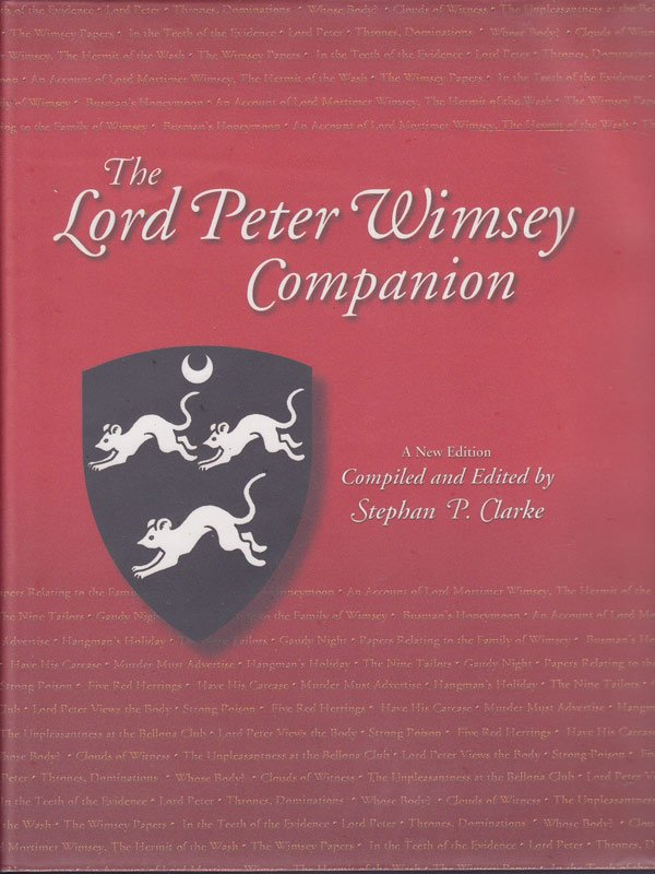 The Lord Peter Wimsey Companion by Clarke, Stephan P. compiles and edits