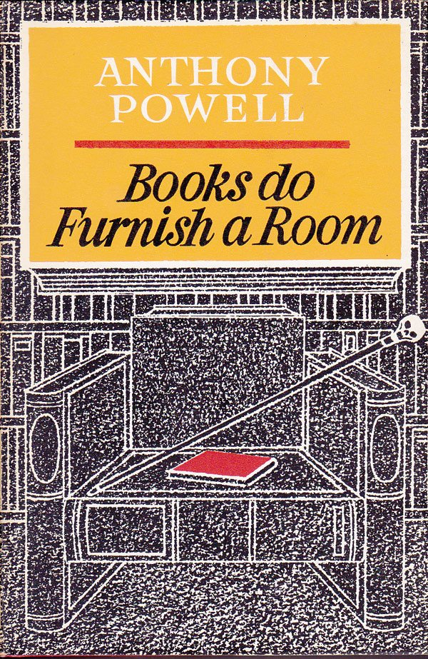 Books Do Furnish a Room by Powell, Anthony