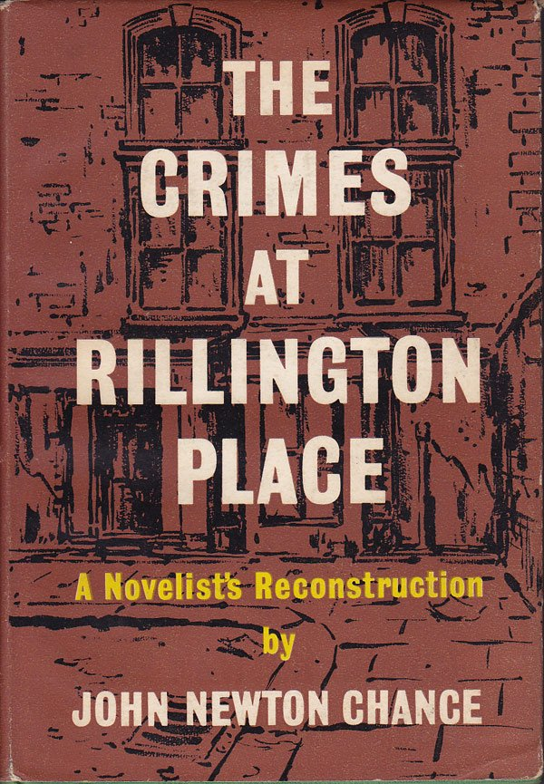 The Crimes at Rillington Place by Chance, John Newton
