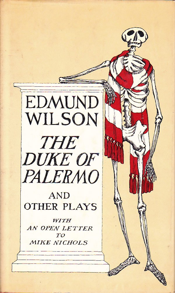 The Duke of Palermo and Other Plays by Wilson, Edmund