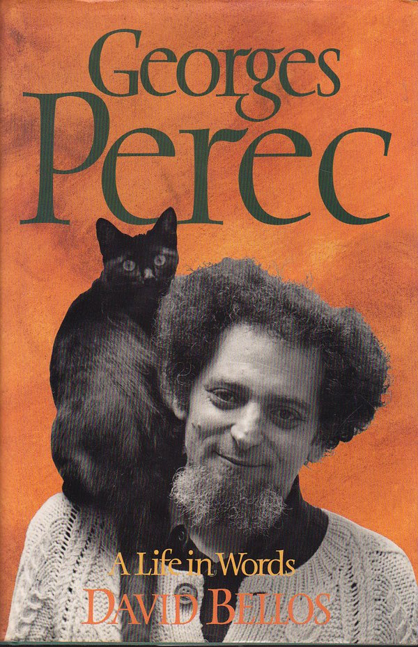 Georges Perec - a Life in Words by Bellos, David