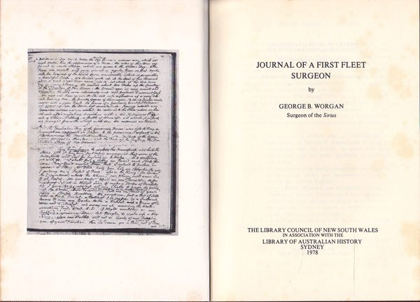 Journal of a First Fleet Surgeon by Worgan, George B.
