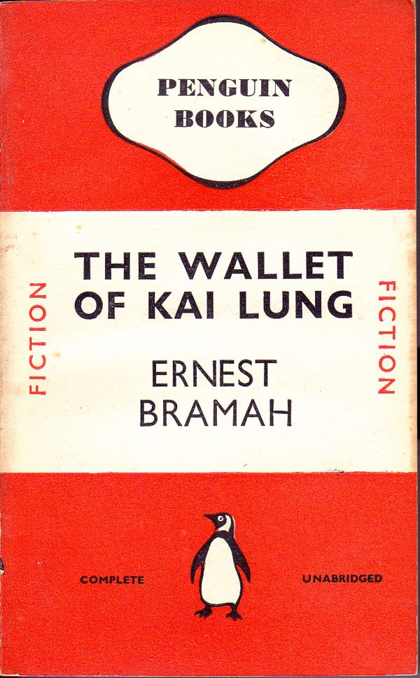The Wallet of Kai Lung by Bramah, Ernest