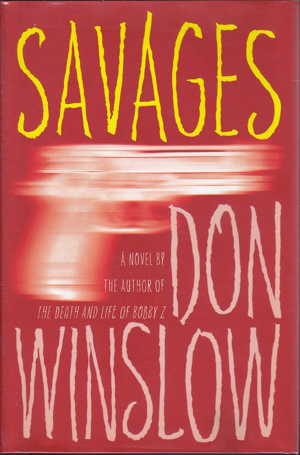 Savages by Winslow, Don