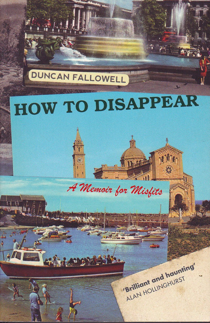 How to Disappear by Fallowell, Duncan