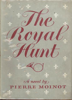 The Royal Hunt by Moinot Pierre