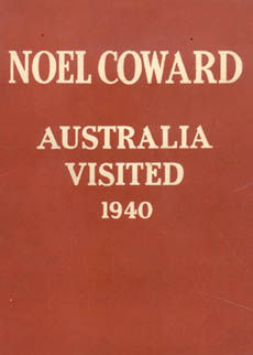 Australia Visited 1940 by Coward Noel