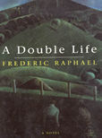 A Double Life by Raphael, Frederic
