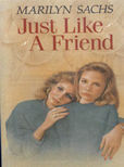 Just Like A Friend by Sachs Marilyn