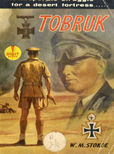 Tobruk by Stokoe, William M.