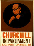 Churchill In Parliament by Bardens, Dennis
