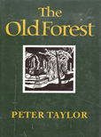 The Old Forest by Taylor, Peter