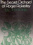 The Secret Orchard Of Roger Ackerley by Petre, Diana
