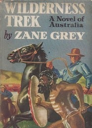 Wilderness Trek by Grey, Zane