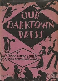 Our Darktown Press by Cohen, Inez Lopez