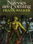 The Navvies Are coming by Walker Frank