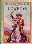 The Golden picture Book of Cowboys by